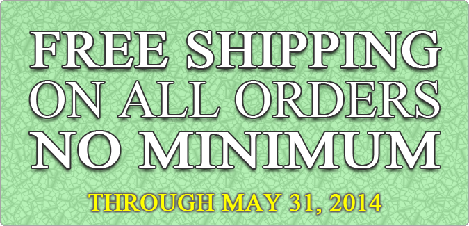 Free Shipping Through May 2014